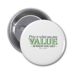 price_is_what_you_pay_value_is_what_you_get